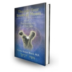 Book 1 of The Last Four Books of Moses Soft cover